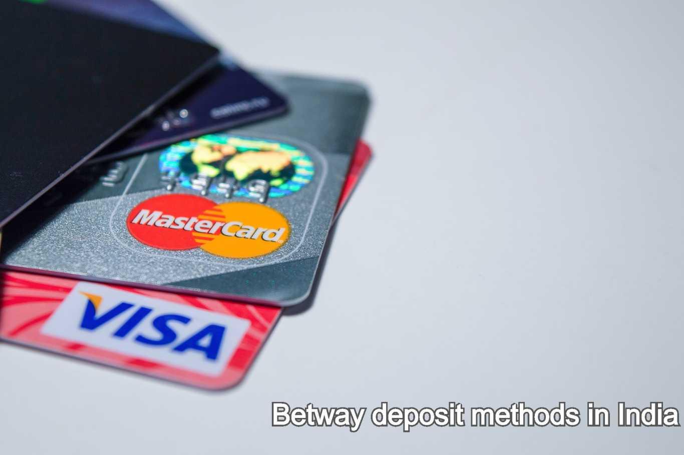Betway deposit methods in India